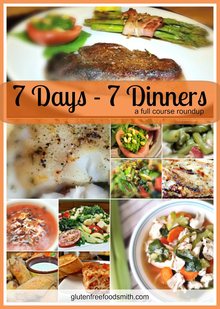 7 Days - 7 Dinners: A Full Course Roundup - The Gluten-Free Foodsmith