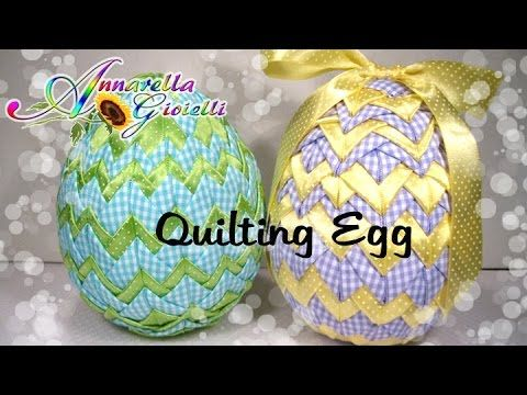 L'Uovo Pigna | Tutorial Quilting Egg - YouTube