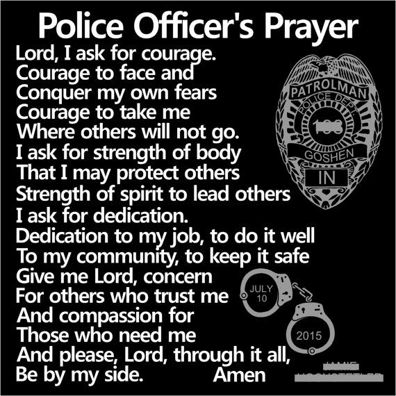 POLICE OFFICERS PRAYER - Policemans Prayer - Police Tribute - Law Enforcement Tribute - Law Enforcement Retirement - NYPD Badge  Our black granite Police Officers Prayer is a thoughtful way to honor any law enforcement officer. We would be happy to personalize this piece by adding a badge number to the shield. Make sure you indicate on the order that you want it personalized.  We have a number of badge styles to choose from. The pictures on this listing show several styles. We have blocked…