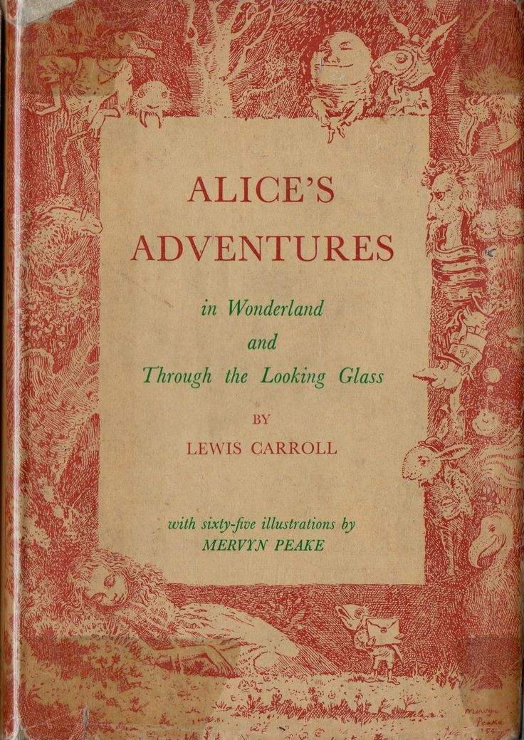 """Alice's Adventures in Wonderland and Through the Looking Glass"" by Lewis Carroll. Illustrated by Mervyn Peake, 1954"