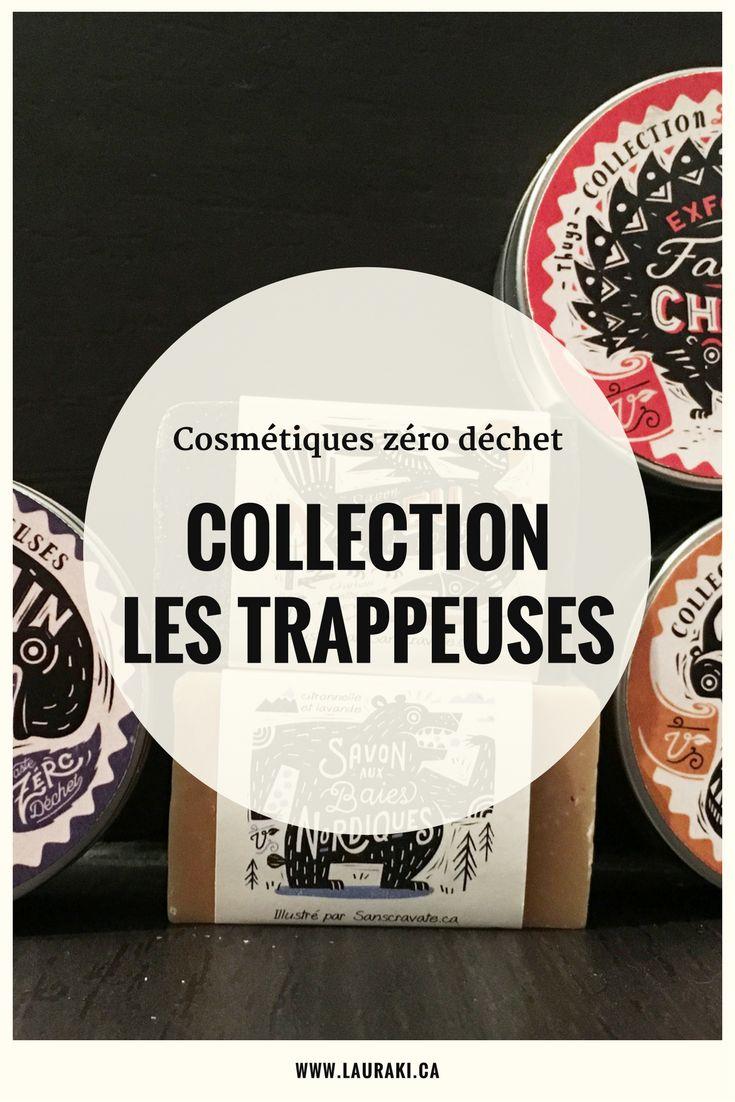 Découvrez la gamme des produits zéro déchet des Trappeuses en collaboration avec la Savonnerie des Diligences / Discover the zero waste products for skincare from Les Trappeuses.