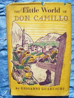 The Little World of Don Camillo by Giovanni Guareschi. Hilarious, heart-warming and still one of my favourites.