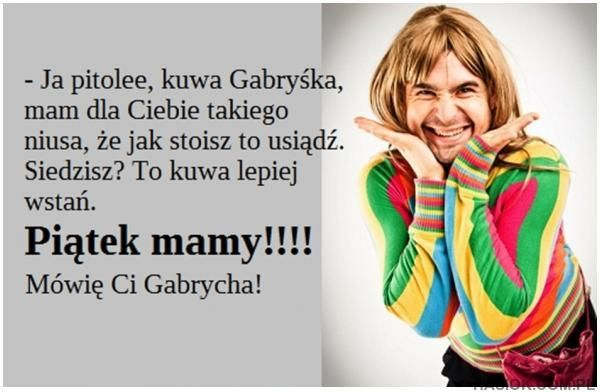 Piątek mamy - Hasiok.com.pl