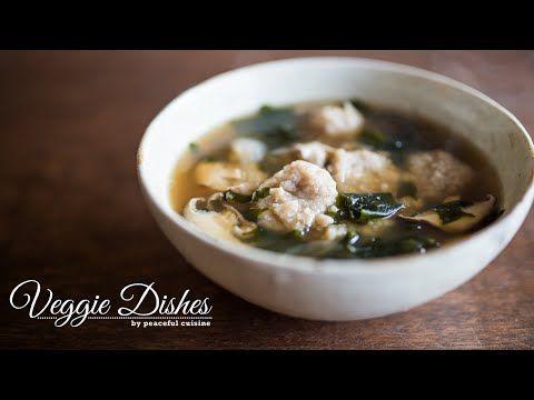 あっさりヘルシーなおから団子の和風スープの作り方:How to make Okara Dumpling Soup | Veggie Dishes...