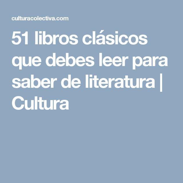 51 libros clásicos que debes leer para saber de literatura   Cultura