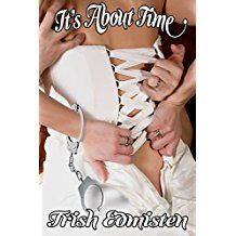 It's About Time (Time for Love Book 4) by Trish Edmisten