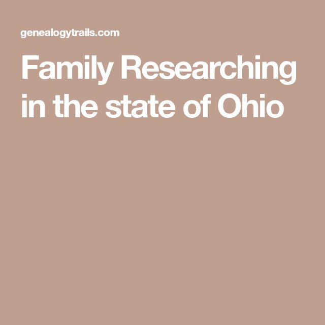 Family Researching in the state of Ohio