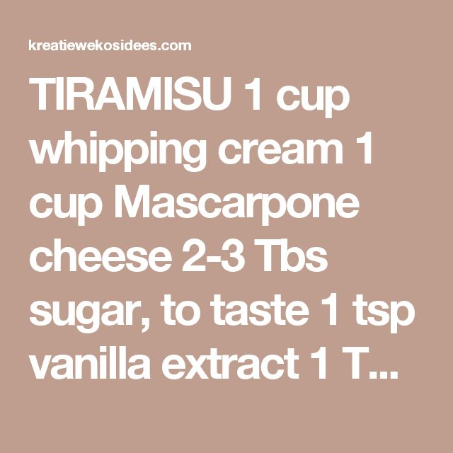 TIRAMISU 1 cup whipping cream 1 cup Mascarpone cheese 2-3 Tbs sugar, to taste 1 tsp vanilla extract 1 Tbs amaretto or rum 1 cup strong cold coffee 200 gr ladyfingers – vingerbeskuitjies (boidor koekies) cocoa, for dusting Instructions Whip cream, sugar and vanilla. Add Mascarpone cheese and amaretto or rum. Pour coffee into a shallow dish. Dip enough ladyfingers in coffee to cover the base of a 6×9 inch (15×24 cm; 4 cups volume) square dish. Add a part of the cream mixture and level out…