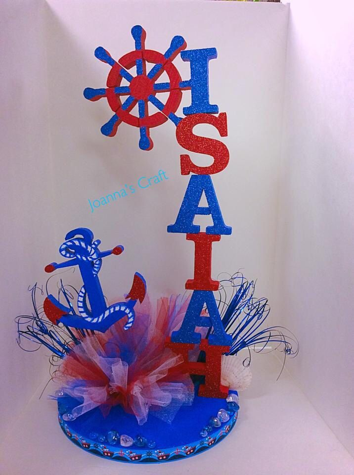 Sailor / nautical theme personalized centerpc  Joanna's crafts 310-329-5570