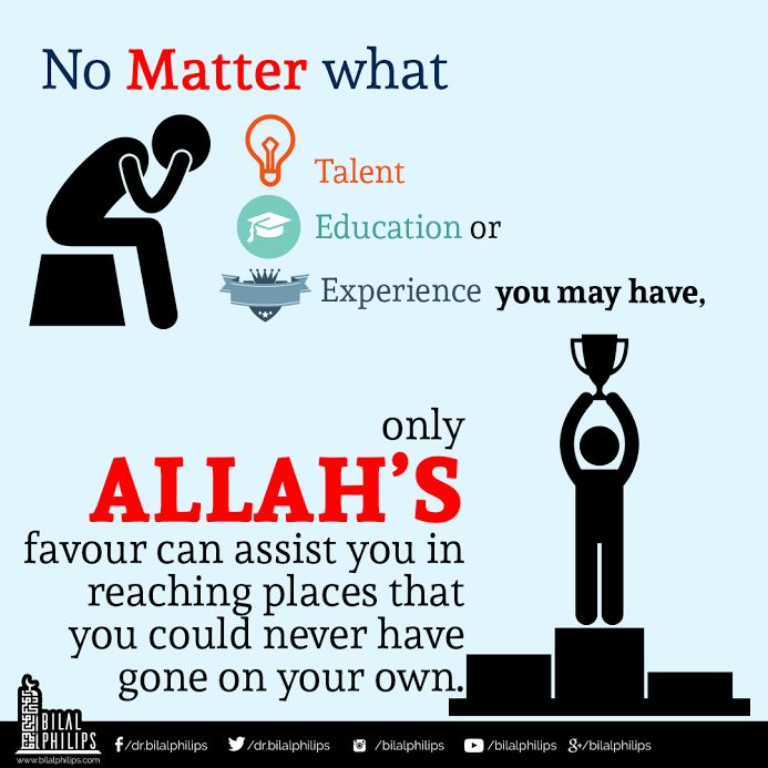 """Success is from Allah alone. So, go towards Allah and Allah will bring you closer to success."" - Dr. Bilal Philips 