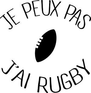 personnaliser tee shirt Je peux pas j ai Rugby