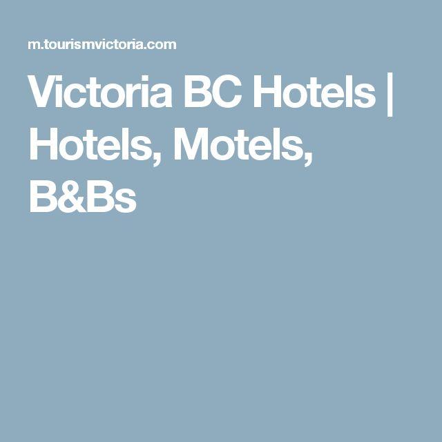 Victoria BC Hotels   Hotels, Motels, B&Bs