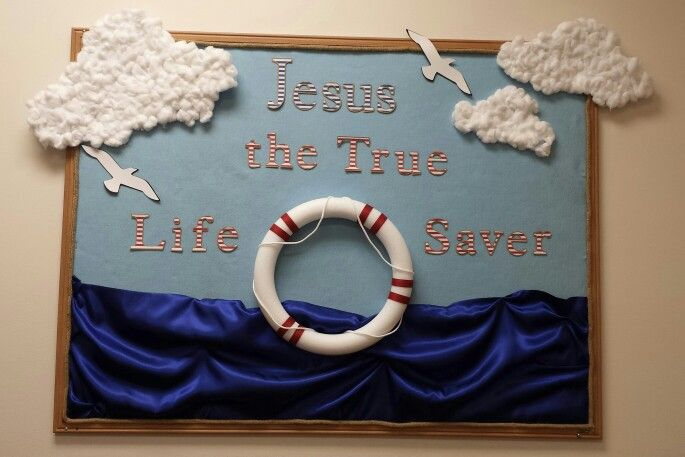 Jesus the True Life Saver Nautical bulletin board
