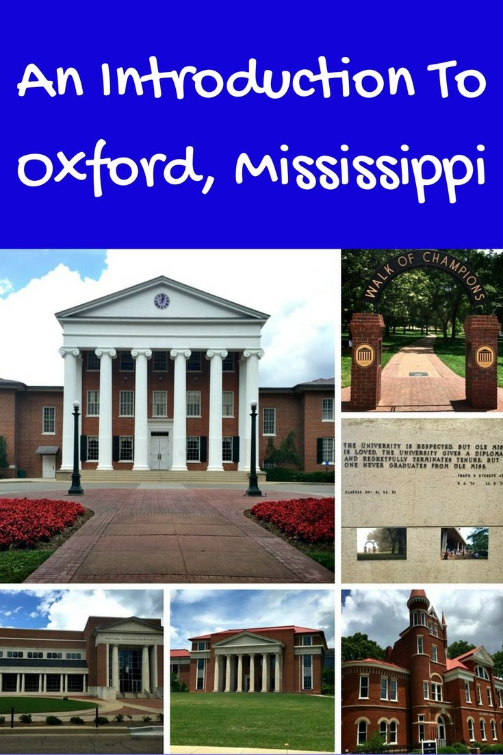 Have you ever been to Oxford, Mississippi? This northern city is home to William Faulkner and Ole Miss Rebels football.