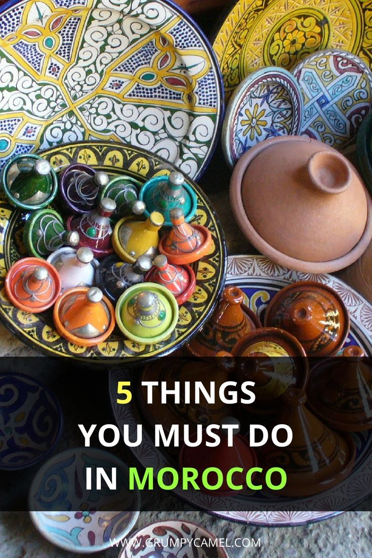 Things you must do in Morocco