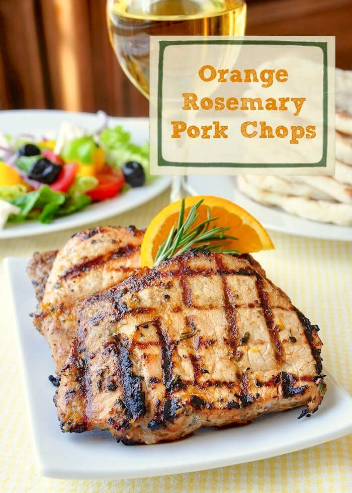 A Simple Delicious Marinade Makes These Orange Rosemary Pork Chops So Tender Ginger