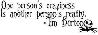 tim burton quote #crazy