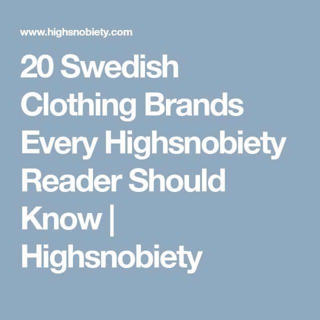 20 Swedish Clothing Brands Every Highsnobiety Reader Should Know | Highsnobiety