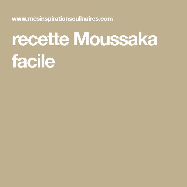 recette Moussaka facile