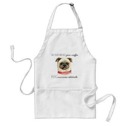 #Pre Coffee Pugnacious Attitude with Pug Adult Apron - #funny #coffee #quote #quotes
