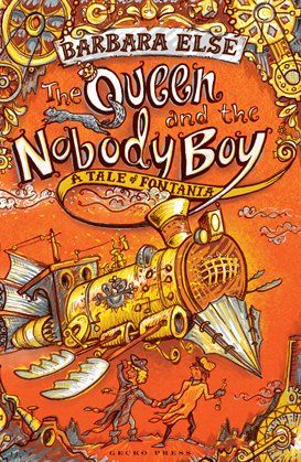 Chapter (10+ years) - The Queen and the Nobody Boy (A Tale of Fontania) - Gecko Press