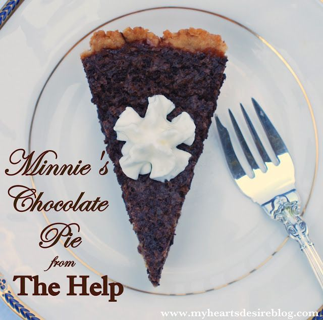 Minnie's Chocolate Pie (minus the special ingredient meant just for Hilly) from THE HELP.