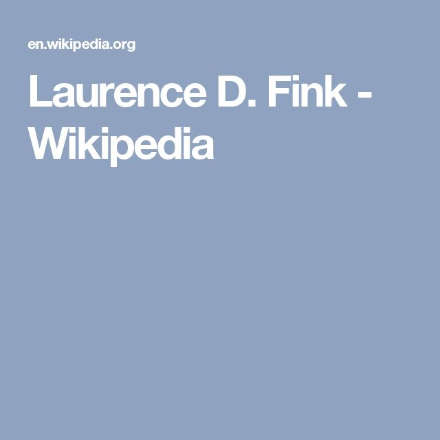Laurence D. Fink - Wikipedia