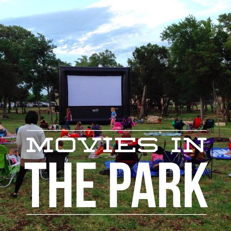 2015 Schedule for Free Movies in the Park Austin, Cedar Park, Leander, Georgetown, Round Rock, Kyle, San Marcos