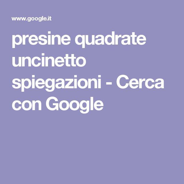 presine quadrate uncinetto spiegazioni - Cerca con Google
