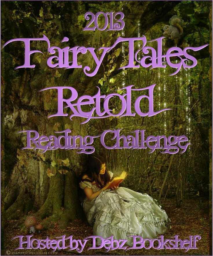Fairy Tales Retold Reading Challenge by Debz Bookshelf