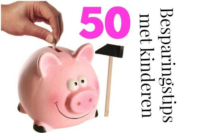 50 Besparingstips voor een huishouden met kinderen - Mamaliefde