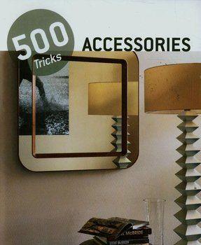 500 Tricks. Accessories-Opracowanie zbiorowe