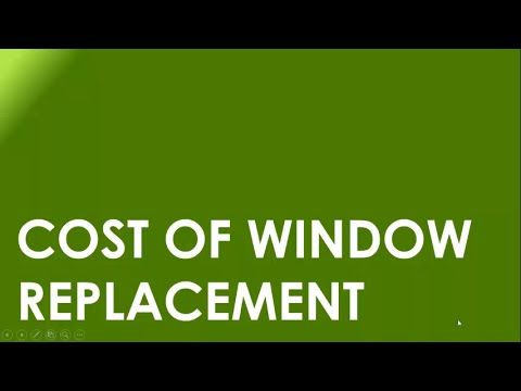 Cost of Window Replacement