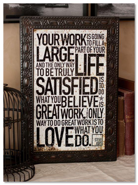 .Subway Art, Quotes Love, Lisa Bearnson, Amazing Quotes, Work Quotes, Kerry Bradford, Bradford Studios, Job Quotes, Steve Job
