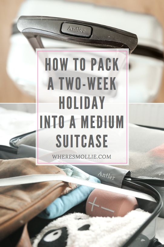 How to pack a two week holiday into a medium sized Antler suitcase | Where's Mollie? A Travel and Adventure Lifestyle Blog