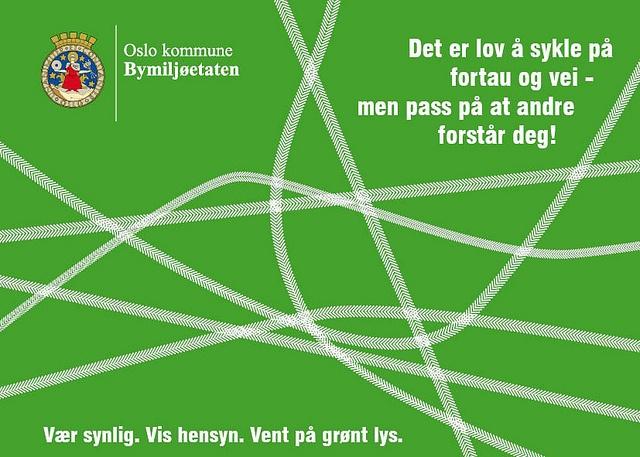Kampanjeinformasjon Kort med tekst: Det er lov å sykle på fortau og vei, men pass på at andre forstår deg! Photos by Bymiljøetaten, via Flickr