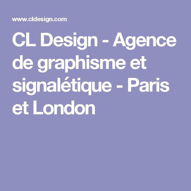 CL Design - Agence de graphisme et signalétique - Paris et London