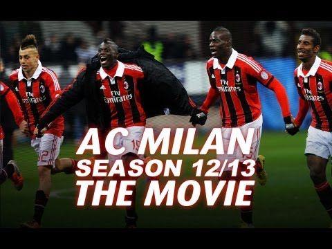Ac Milan Season 2012/2013 The Movie