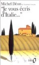 'Je vous écris d´Italie...' par Michel Déon
