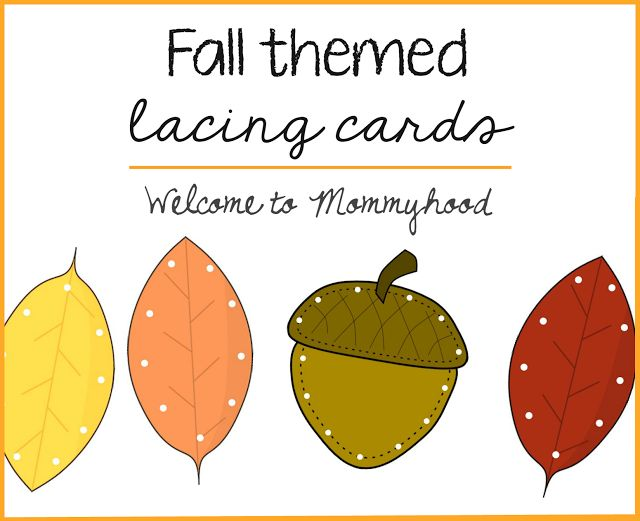 Preschool Activities: Fall Themed Lacing Cards And Free