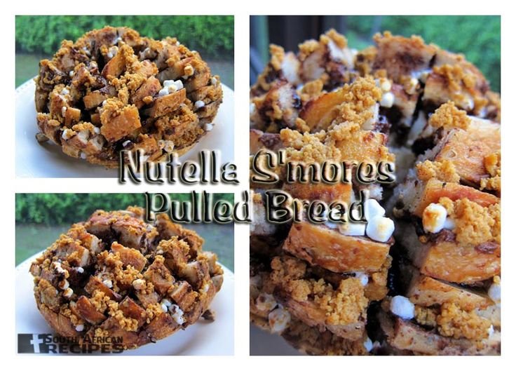 South African Recipes NUTELLA S'MORES PULLED BREAD (Steph from PlainChicken)