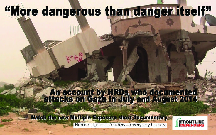 Watch this new short documentary, an account by HRDs who documented attacks on Gaza in July and August 2014.