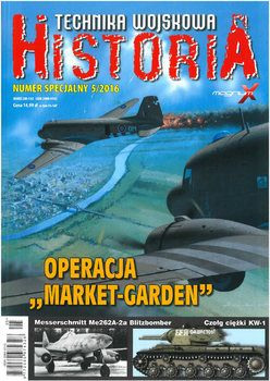 Technika Wojskowa Historia Numer Specjalny №5 2016