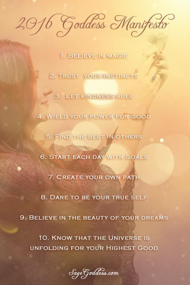 Goddess Manifesto from Sage Goddess for 2016 #newyear #goddess #goddesslifestyle #wisdom