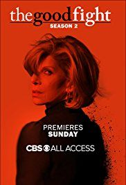 The Good Fight (CBS All Access-March 4, 2018) a drama TV series created by Michelle King, Robert King, Phil Alden Robinson. When Diane Lockhart's life savings are lost, she must start from scratch at a new firm.  Stars: Christine Baranski, Cush Jumbo, Delroy Lindo.