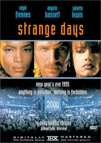 Strange Days FIENNES,RALPH http://www.amazon.com/dp/B00000JSJC/ref=cm_sw_r_pi_dp_iUkcwb10HAAAP