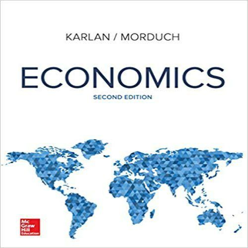 Economics 2nd Edition By Karlan And Morduch Solution Manual