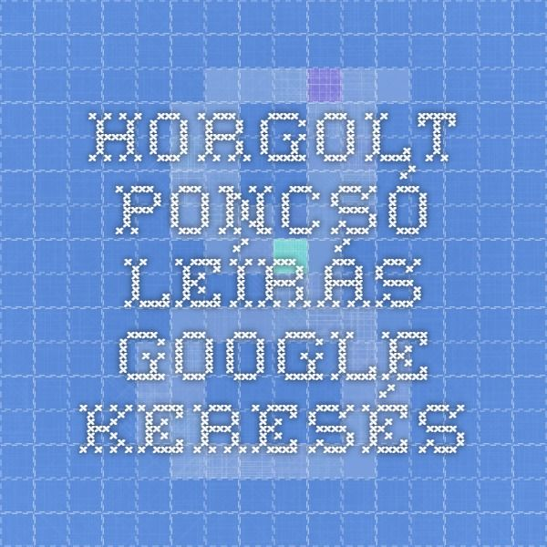 horgolt poncsó leírás - Google keresés