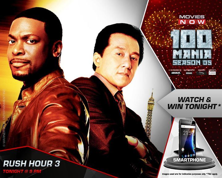 Prepare for the finest hour! Watch Rush Hour 3 & win a #Smartphone tonight @ 9 in #100ManiaS5.