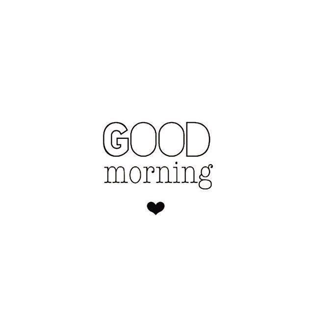 Godmorgen kære du! Jeg håber du har sovet godt og nu er frisk og klar til dagen. Savner dig !